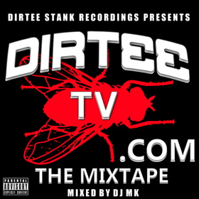 Dirtee TV Mixtape